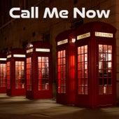 Call Me Now di Various Artists