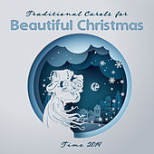 Traditional Carols for Beautiful Christmas Time 2019 by Christmas Hits