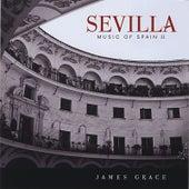 Sevilla - Music of Spain II de James Grace