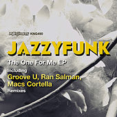 The One For Me EP de JazzyFunk