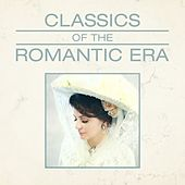 Classics of the Romantic Era von Various Artists