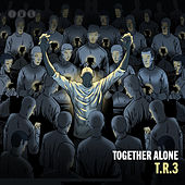 Together Alone (Instrumentals) by Tr3