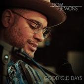 Good Old Days de Dom Flemons