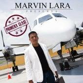 (Marvin Lara Presenta) Primera Clase by Various Artists