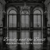 Beauty and the Beast (feat. The P.A. Symphony) by Night Water Project