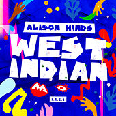 West Indian by Alison Hinds