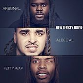 New Jersey Drive (feat. Fetty Wap & Arsonal) de Albee Al