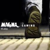 El Camino 44 Años de Magma