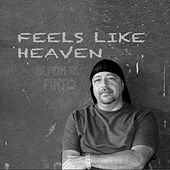 Feels Like Heaven de Pinto
