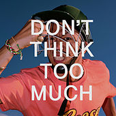 Don't Think Too Much de Jinbo
