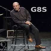 G8s by Giacomo Gates