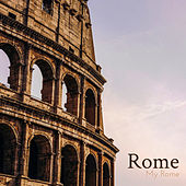 Rome, My Rome by Various Artists