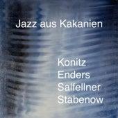 Jazz Aus Kakanien (feat. Lee Konitz, Johannes Enders & Christian Salfellner) von Thomas Stabenow