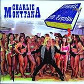 Presente: Mi Legado by Charlie Monttana