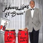 Esta Salsa Si Tiene Sabor de Johnny Lopez el Bravo