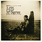 Whores & Fishermen by Erin McNamee