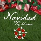 Navidad Roja y Blanca, Vol. 2 by Various Artists