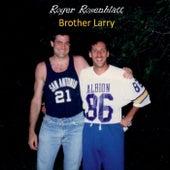 Brother Larry de Roger Rosenblatt