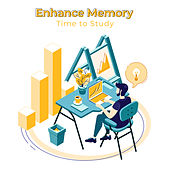 Enhance Memory – Time to Study by Various Artists