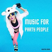 Music for Party People by Various Artists
