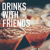 Drinks With Friends de Various Artists