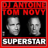 Superstar (DJ Antoine vs Mad Mark 2k20 Mix) von DJ Antoine