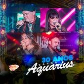 30 Anos (Ao Vivo) by Banda Aquárius