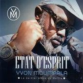 État d'esprit de Yvon Moumpala