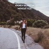 Without You de Andrea Hamilton