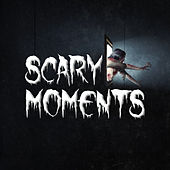 Scary Moments by Various Artists