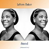 Saved (Remastered 2020) de Lavern Baker