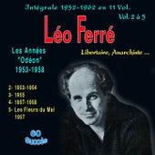 Léo ferré - libertaire, anarchiste... - intégrale 1952-1962 - Vol. 2 à 5 : les années