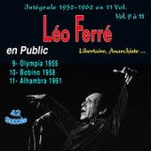 Léo ferré - libertaire, anarchiste... - intégrale 1952-1962, vol. 9 à 11 - léo ferré en public - vol. 9 : olympia 1955 (les années