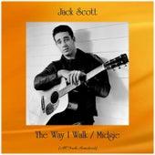 The Way I Walk / Midgie (All Tracks Remastered) by Jack Scott