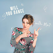 Will You Dance with Me? de Various Artists