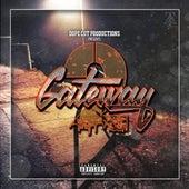 Dope Cut Productions Presents: Gateway 2 de G-Heff