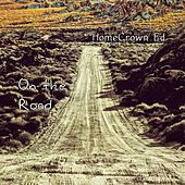 On the Road by HomeGrown Ed