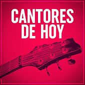 Cantores de hoy by Various Artists