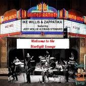 Welcome to the Starlight Lounge (Live) van Ike Willis, Zappatika, Jeff Hollie