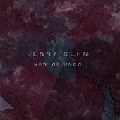 Now We Know de Jenny Kern