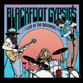 Live at The Basement by Blackfoot Gypsies