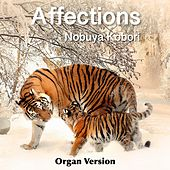 Affections (Organ Version) by Nobuya  Kobori