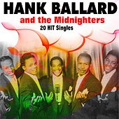 All 20 of Their Chart Hits (1953 - 1962) Hank Ballard and the Midnighters de Hank Ballard