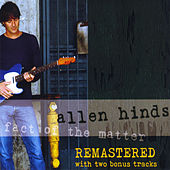Fact of the Matter (Remastered) by Allen Hinds