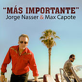 Más Importante by Jorge Nasser