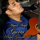 Miguel Angel Guerra Pistas Grandes Exitos by Miguel Angel Guerra