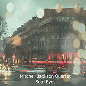 Soul Eyes de Mitchell Jackson Quartet