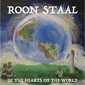In the Hearts of the World de Roon Staal