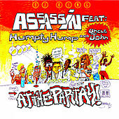 At The Partay! (feat. Shock G, Uncle Jon & Humpty Hump) by Dj King Assassin