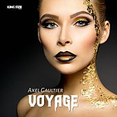 Voyage (Dj Global Byte Mix) by Axel Gaultier